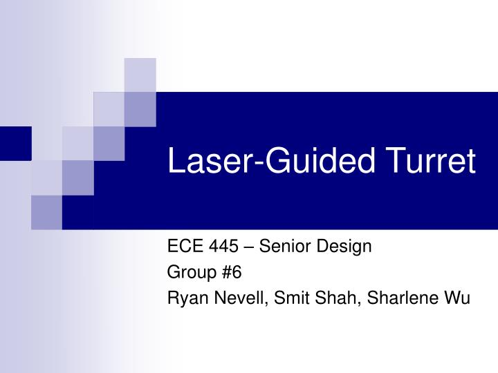 laser guided turret n.