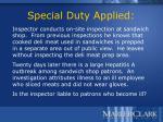 special duty applied