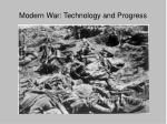 modern war technology and progress