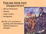 post war home front disappointment