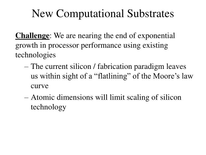 New Computational Substrates