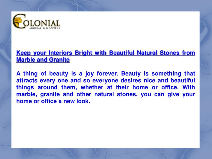 Keep your Interiors Bright with Beautiful Natural Stones from Marble and Granite