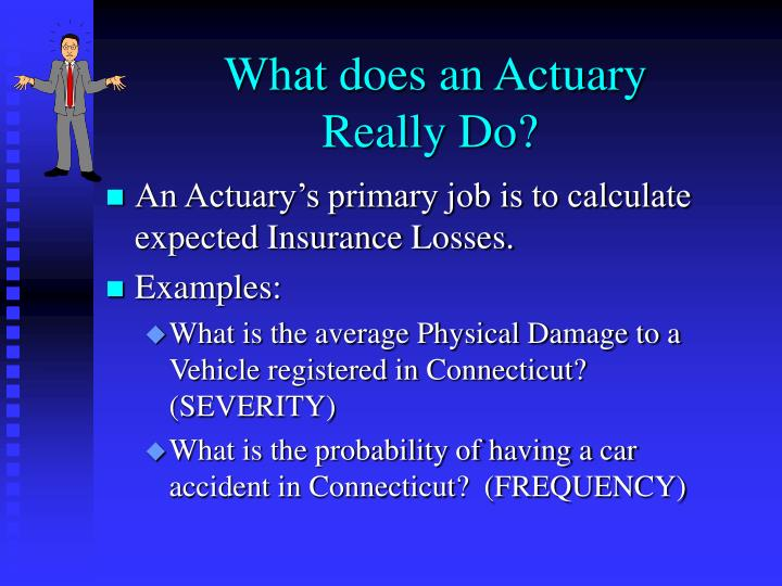 what does an actuary really do n.