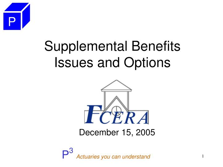 supplemental benefits issues and options n.