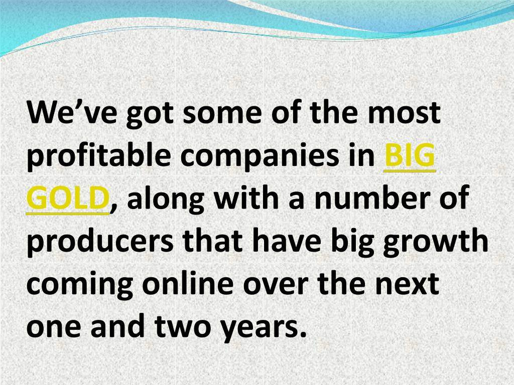 We've got some of the most profitable companies in