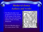 medieval drama authors and works