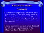 restoration drama audience