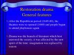 restoration drama general features