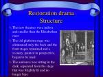 restoration drama structure