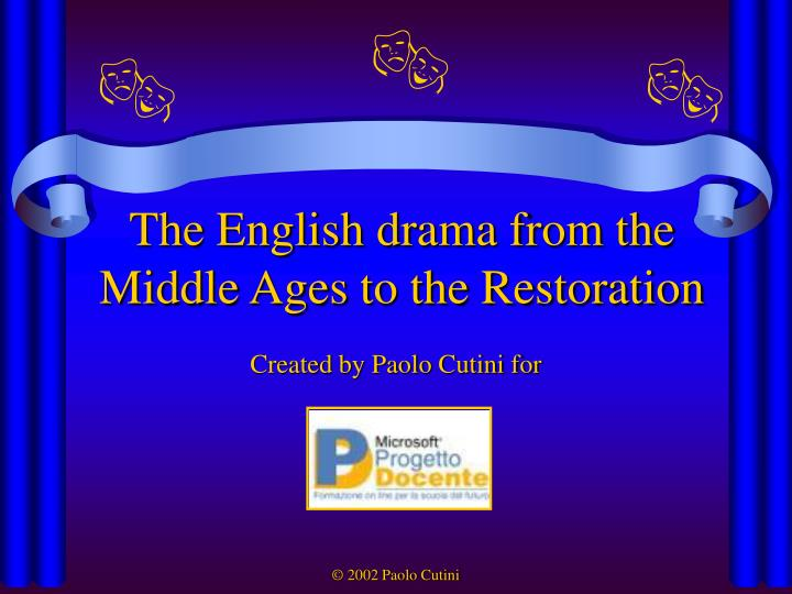 the english drama from the middle ages to the restoration n.