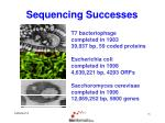 sequencing successes