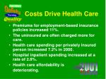 costs drive health care