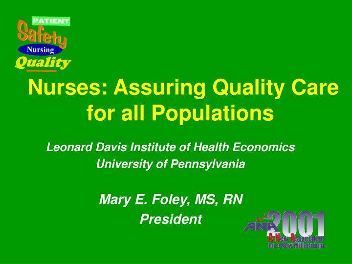 nurses assuring quality care for all populations n.