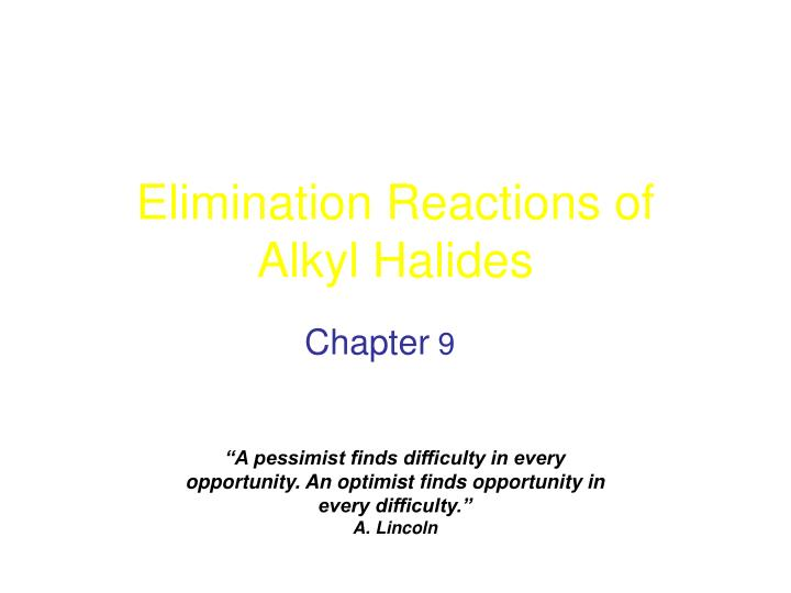 elimination reactions of alkyl halides n.
