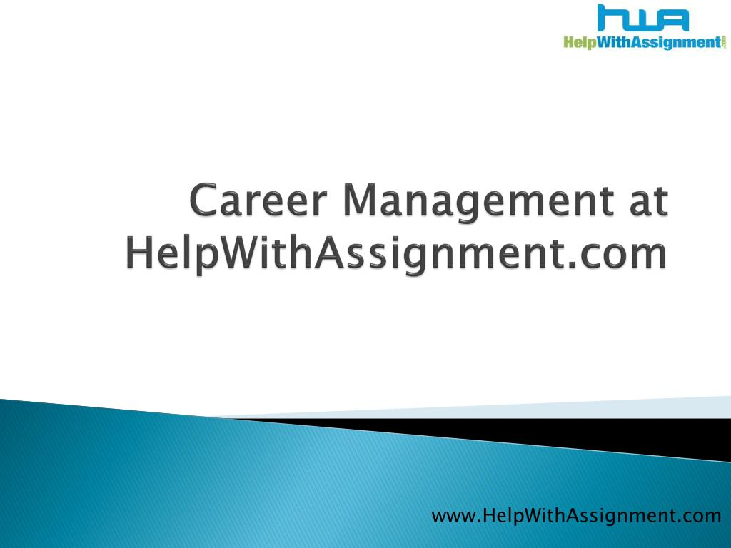 career management at helpwithassignment com l.