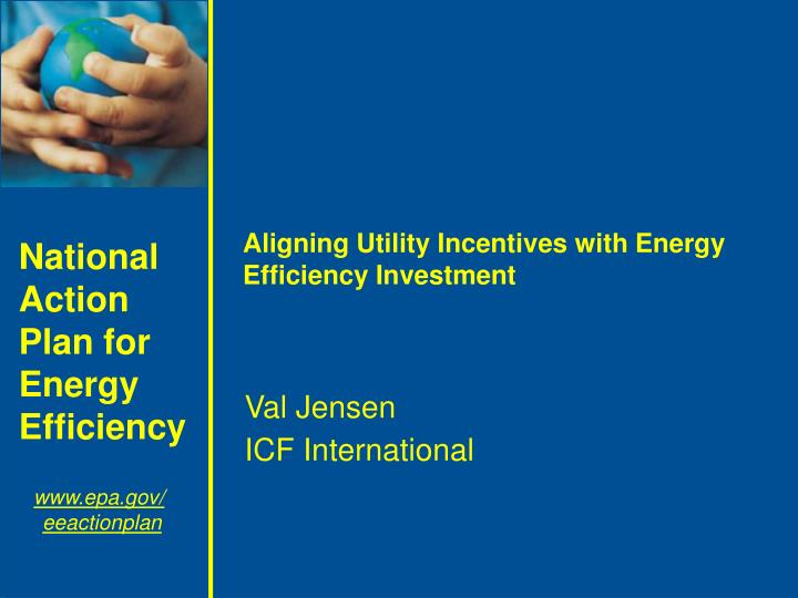 aligning utility incentives with energy efficiency investment n.