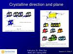 crystalline direction and plane