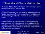 physical and chemical absorption
