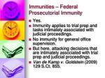 immunities federal prosecutorial immunity2