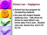 school law negligence