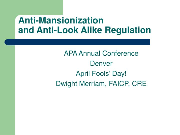 apa annual conference denver april fools day dwight merriam faicp cre n.