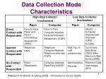 data collection mode characteristics