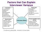 factors that can explain interviewer variance