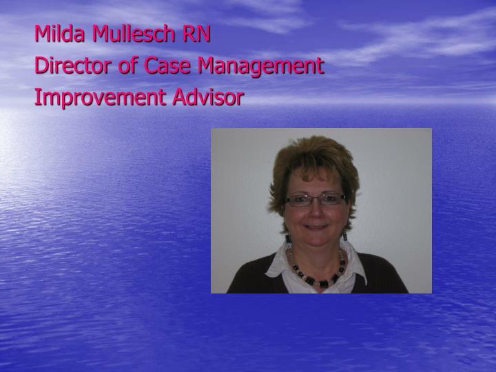 Milda Mullesch RN