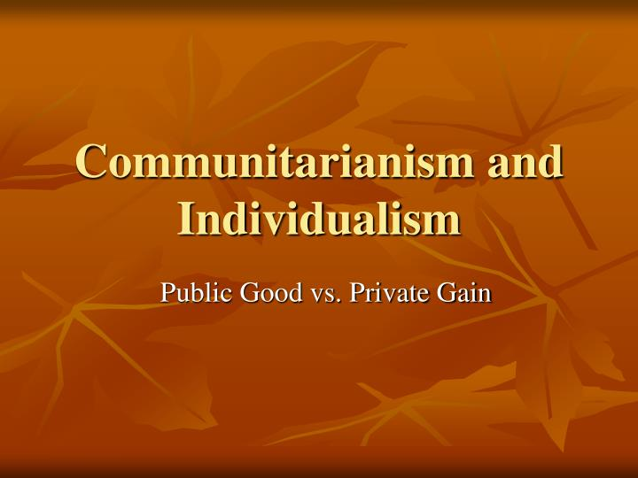 communitarianism and individualism n.