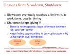 lessons from slowdown shutdown