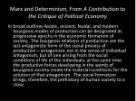 marx and determinism from a contribution to the critique of political economy
