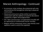 marxist anthropology continued