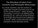 the alienation of labor from economic and philosophic manuscripts