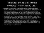 the knell of capitalist private property from capital 1867