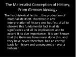 the materialist conception of history from german ideology