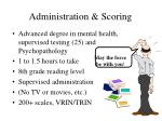 administration scoring