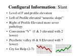 configural information slant