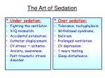 the art of sedation