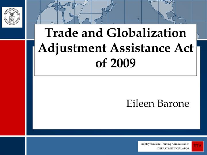 trade and globalization adjustment assistance act of 2009 n.