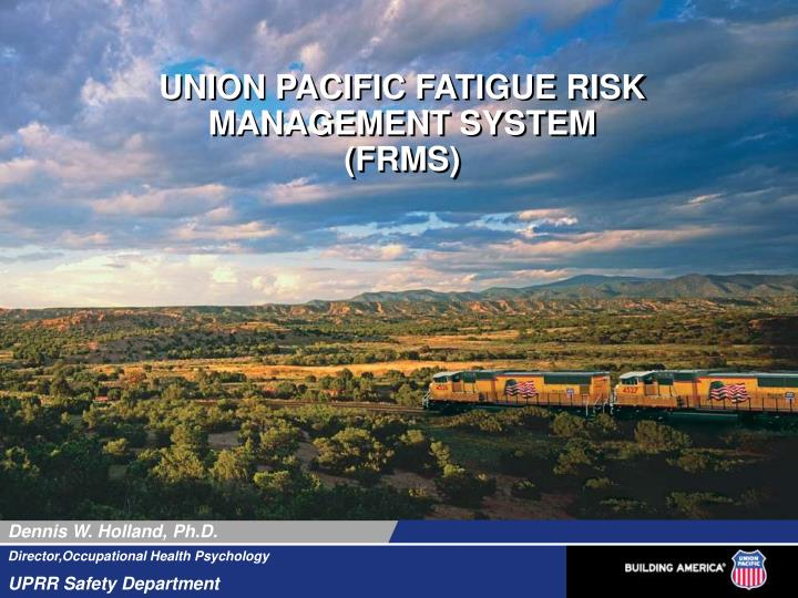 union pacific fatigue risk management system frms n.