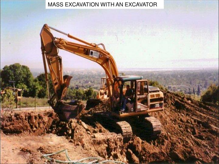 MASS EXCAVATION WITH AN EXCAVATOR