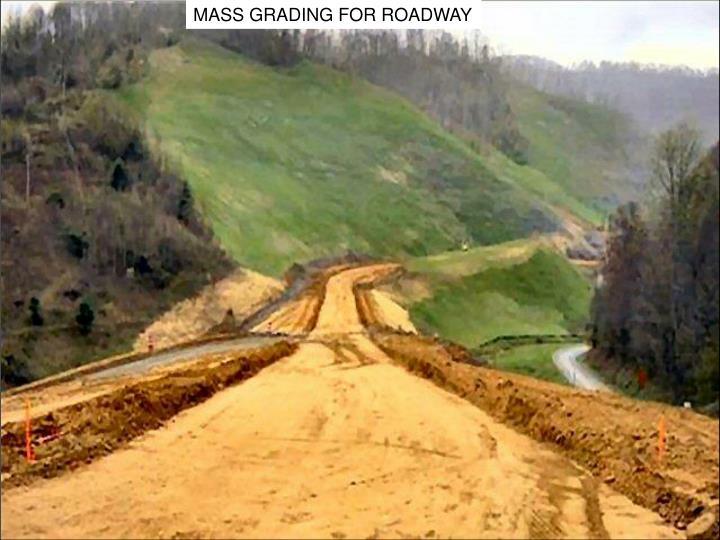 MASS GRADING FOR ROADWAY