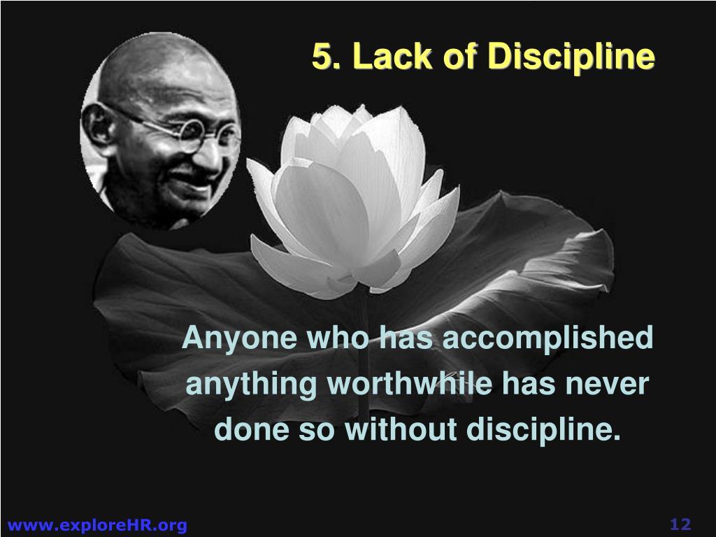 5. Lack of Discipline
