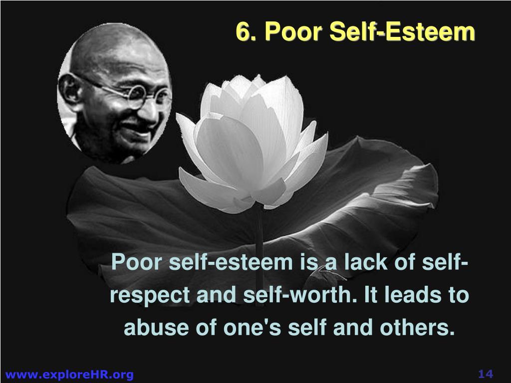 6. Poor Self-Esteem
