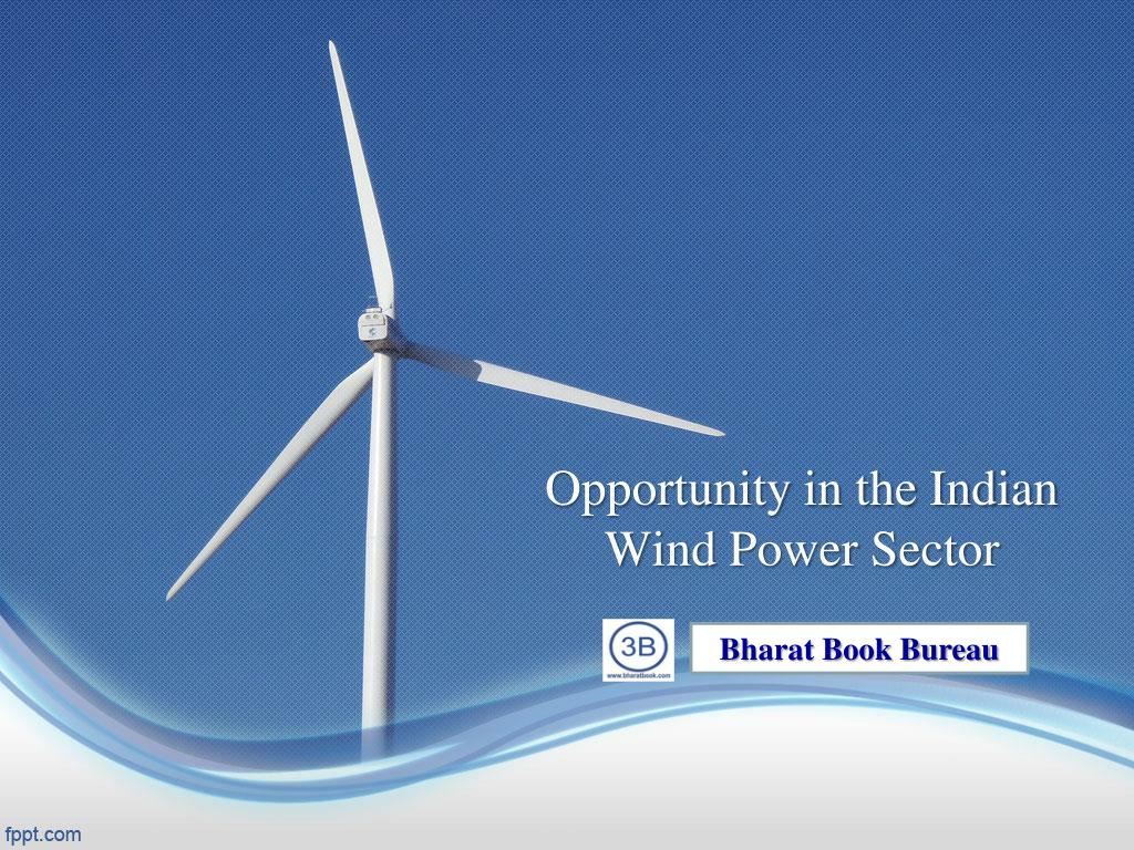 opportunity in the indian wind power sector l.