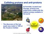 colliding protons and anti protons