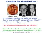 cp violation was discovered in 1964