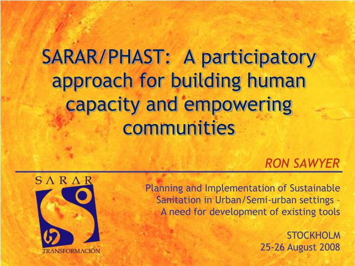 sarar phast a participatory approach for building human capacity and empowering communities n.