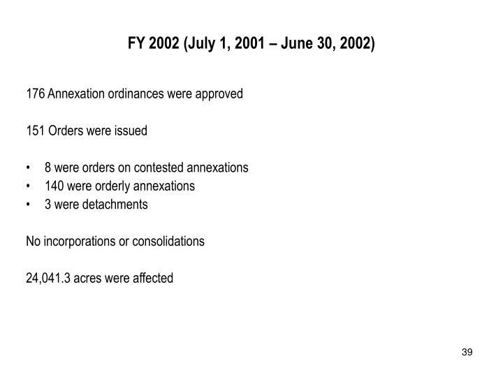FY 2002 (July 1, 2001 – June 30, 2002)
