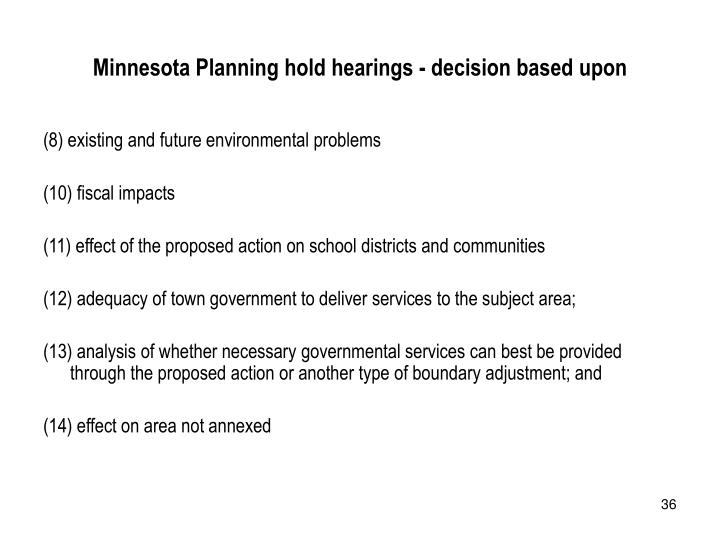 Minnesota Planning hold hearings - decision based upon